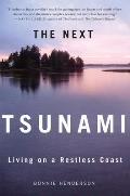 Next Tsunami Living on a Restless Coast