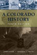 A Colorado History, 10th Edition