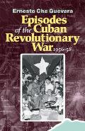 Episodes Of The Cuban Revolutionary War