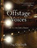 Offstage Voices: Life in Twin Cities Theater
