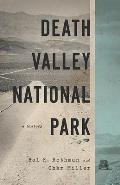Death Valley National Park A History A History