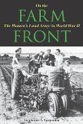 On the Farm Front: The Women's Land Army in World War II