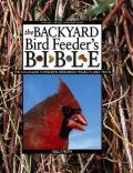 Backyard Bird Feeders Bible