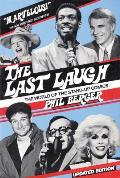 Last Laugh The World Of The Stand Up Com