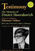 Testimony: The Memoirs of Dmitri Shostakovich