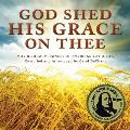 God Shed His: Moving Remembrances of American Catholics