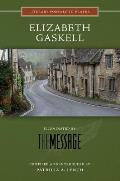 Elizabeth Gaskell: Illuminated by the Message