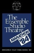 The Ensemble Studio Theatre Marathon `84