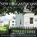 New England Icons: Shaker Villages, Saltboxes, Stone Walls, and Steeples