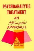 Psychoanalytic Treatment An Intersubjective Approach