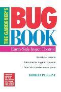 The Gardener's Bug Book