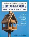 Birdfeeders Shelters & Baths