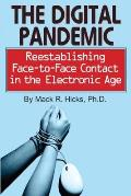 Digital Pandemic Reestablishing Face To Face Contact in the Electronic Age