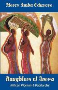 Daughters of Anowa African Women & Patriarchy