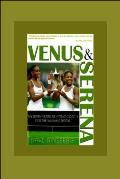 Venus & Serena My Seven Years as Hitting Coach for the Williams Sisters