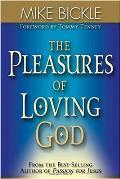 Pleasures Of Loving God