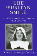 Puritan Smile A Look Toward Moral Reflection