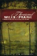 A Thousand Miles of Prairie: The Manitoba Historical Society and the History of Western Canada