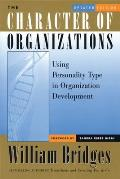 Character of Organizations Updated Edition Using Personality Type in Organization Development