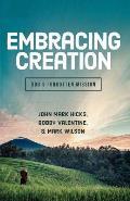 Embracing Creation Gods Forgotten Mission