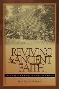 Reviving The Ancient Faith
