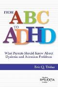 From ABC to ADHD What Every Parent Should Know about Dyslexia