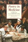 Poetry in Medicine Pa An Anthology of Poems about Doctors Patients Illness & Healing