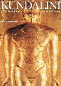 Kundalini The Arousal of the Inner Energy