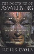 Doctrine of Awakening The Attainment of Self Mastery According to the Earliest Buddhist Texts