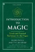 Introduction to Magic Rituals & Practical Techniques for the Magus