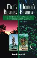 Mens Business Womens Business The Spiritual Role of Gender in the Worlds Oldest Culture