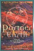 Partner Earth A Spiritual Ecology