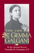 The Life of St. Gemma Galgani