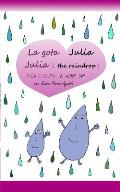 Julia the Raindrop / La Gota Julia: A Windy Day / Un D?a de Viento