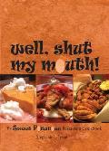 Well Shut My Mouth The Sweet Potatoes Restaurant Cookbook