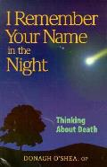 I Remember Your Name In Night