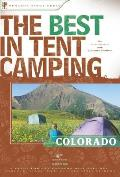 Best in Tent Camping Colorado A Guide for Car Campers Who Hate RVs Concrete Slabs & Loud Portable Stereos