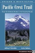Pacific Crest Trail Oregon & Washington From the California Border to the Canadian Border
