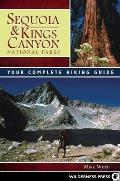 Sequoia & Kings Canyon National Parks: Your Complete Hiking Guide