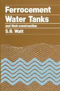 Ferrocement Water Tanks & Their Construction