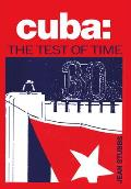 Cuba The Test Of Time