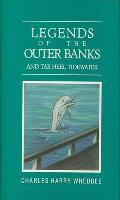 Legends of the Outer Banks & Tar Heel Tidewater