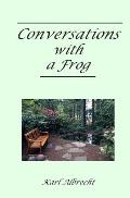Conversations With a Frog: A Little Book About Being Stuck - and Getting Un-stuck