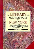 Literary Neighborhoods Of New York