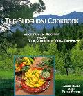 Shoshoni Cookbook Vegetarian Recipes from the Shoshoni Yoga Spa