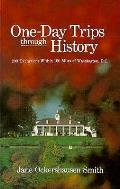 One Day Trips Through History 200