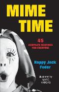Mime Time 45 Complete Routines For Every