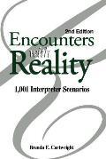 Encounters With Reality 1001 Interpreter Scenarios