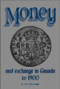 Money & Exchange in Canada To 1900