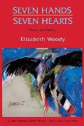 Seven Hands Seven Hearts: Prose and Poetry